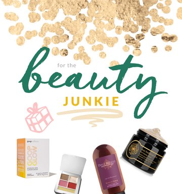 Holiday Gift Guide: For The Beauty Junkie